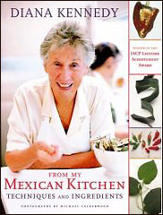 Diana Kennedy: From My Mexican Kitchen